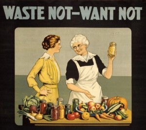 Waste_not_want_not_WWI_poster-e1344890525895
